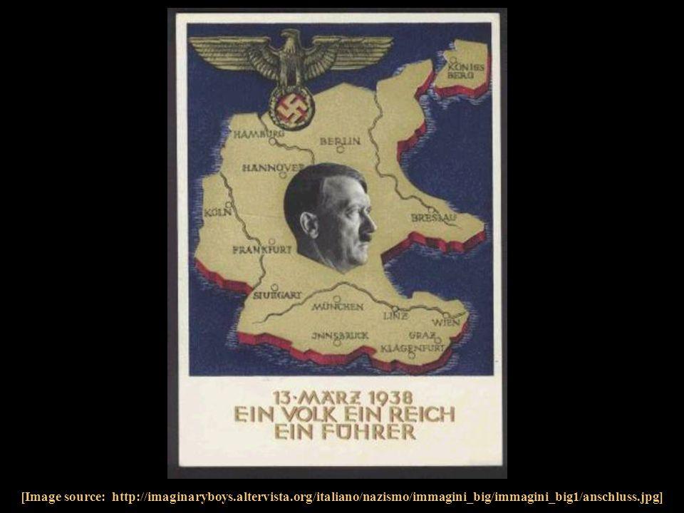 [Image source: http://imaginaryboys.altervista.org/italiano/nazismo/immagini_big/immagini_big1/anschluss.jpg]