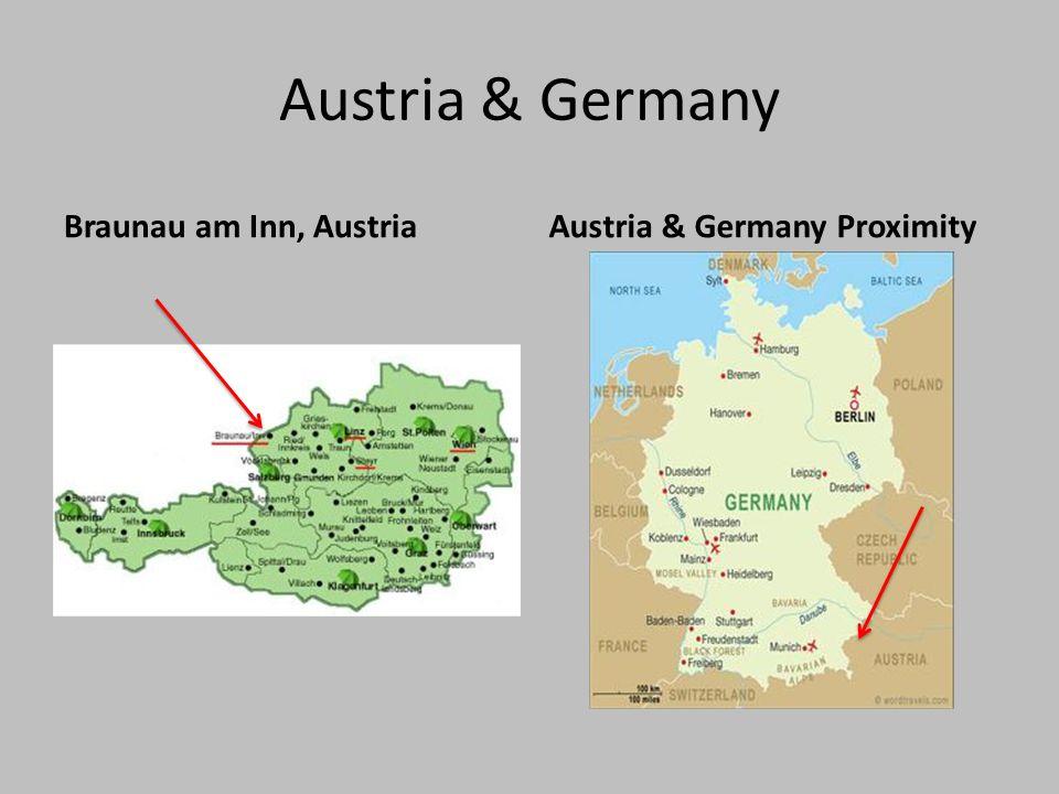 Austria & Germany Braunau am Inn, AustriaAustria & Germany Proximity