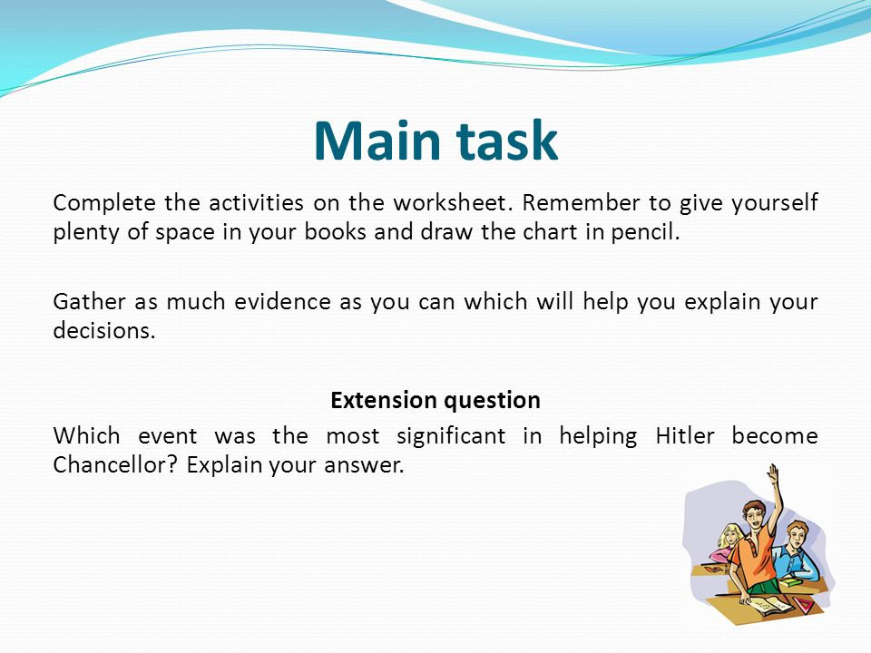 Main task Complete the activities on the worksheet.