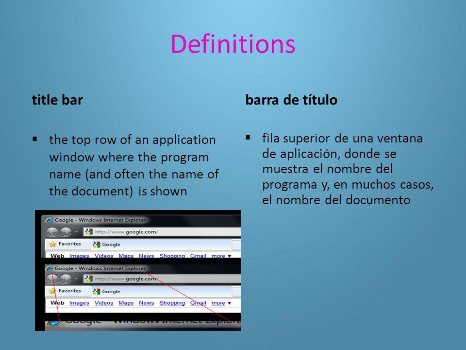 Definitions minimize  to make an application window as small as possible minimizar  reducir al máximo la ventana de una aplicación