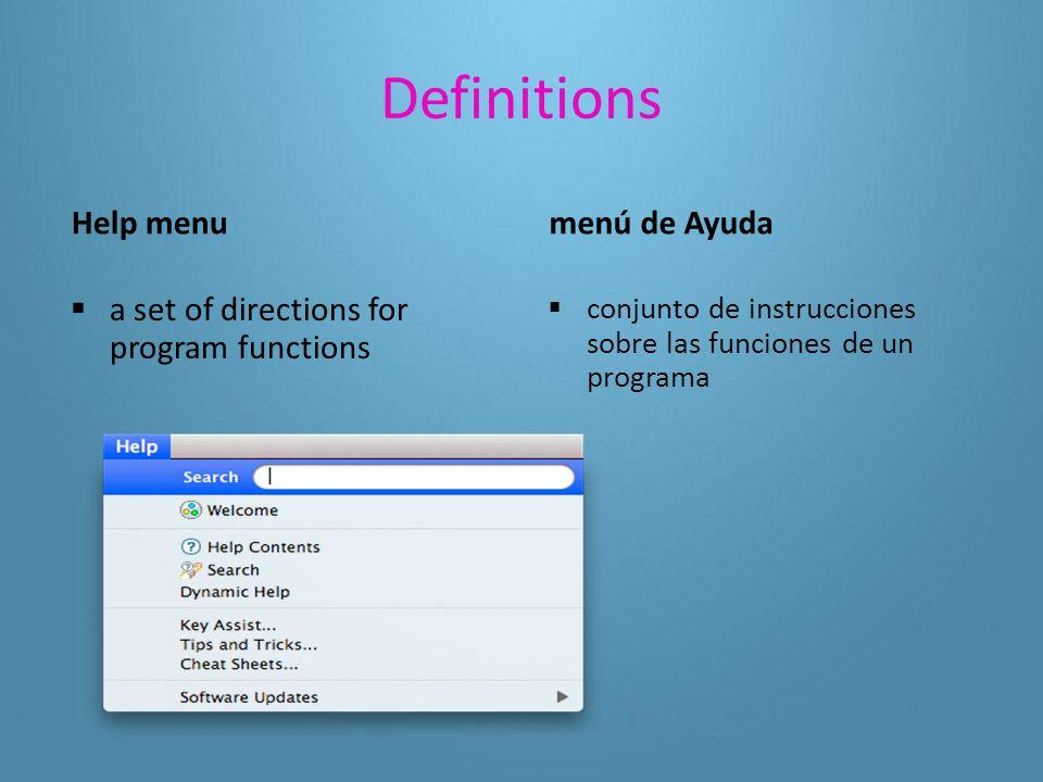 Definitions menu bar  the bar generally located below an application's title bar where a set of commands is listed barra de menús  barra, por lo general situada debajo de la barra de título de una aplicación, donde se presenta una lista de comandos