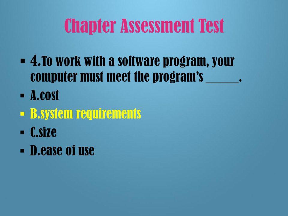 Chapter Assessment Test  3.