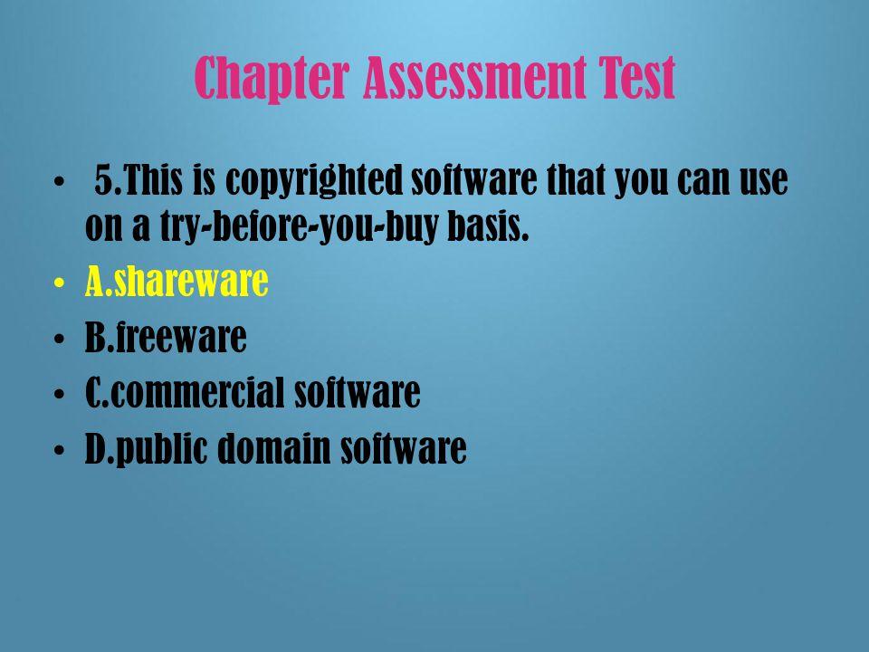 Chapter Assessment Test  4.