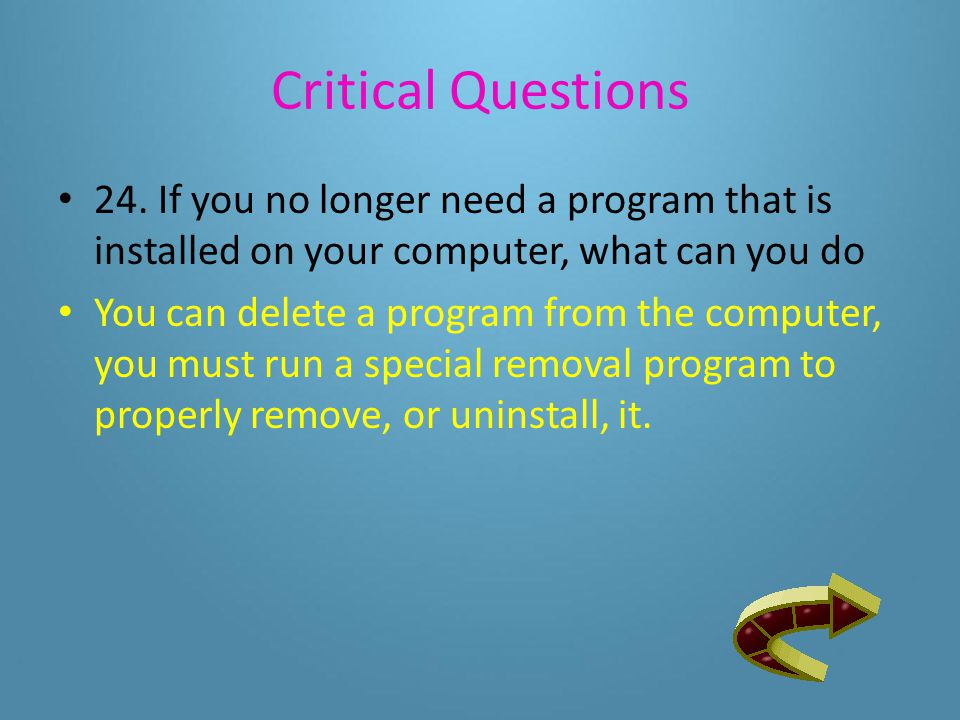 Critical Questions The companies benefit from owning the copyrights to the software programs they sell because it prevents you from legally copying I to sell it to others, giving it away, or sharing it 23.