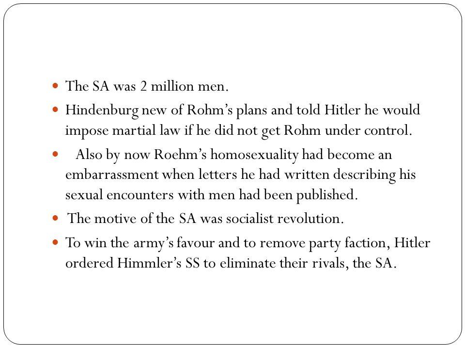 The SA was 2 million men.