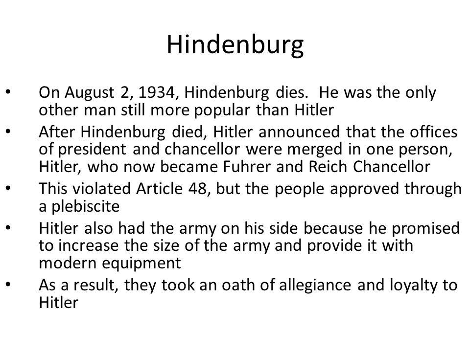 Hindenburg On August 2, 1934, Hindenburg dies.
