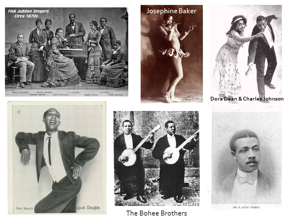 Josephine Baker Dora Dean & Charles Johnson The Bohee Brothers