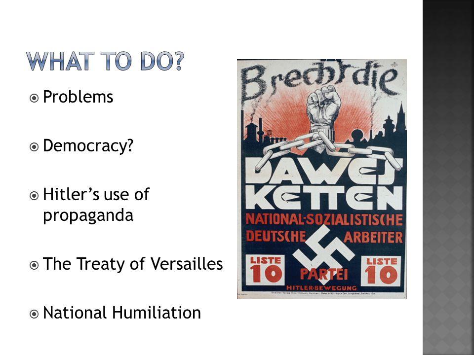  Problems  Democracy.