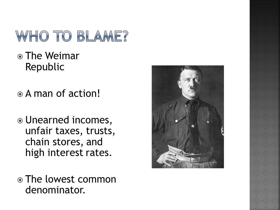  The Weimar Republic  A man of action.