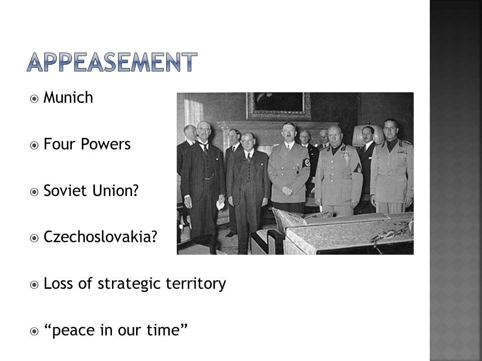  Munich  Four Powers  Soviet Union.  Czechoslovakia.