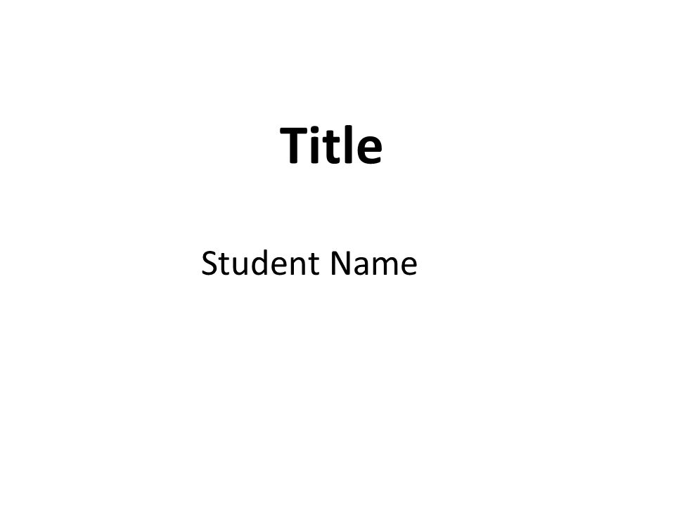 Title Student Name