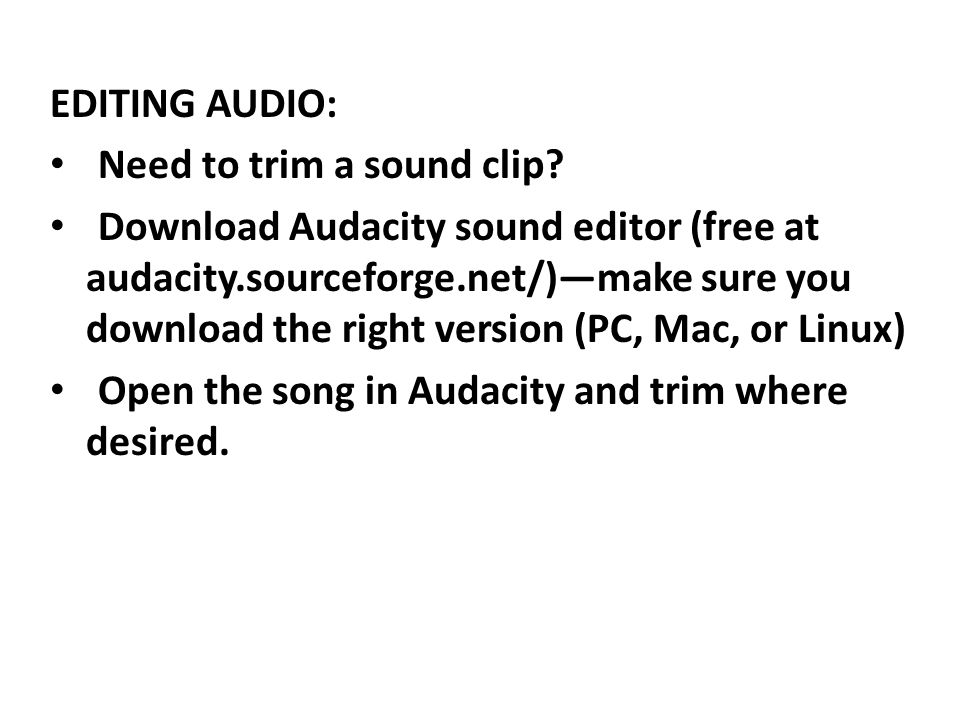 EDITING AUDIO: Need to trim a sound clip.