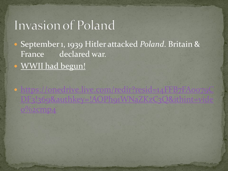 September 1, 1939 Hitler attacked Poland. Britain & Francedeclared war.