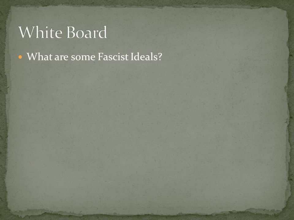 What are some Fascist Ideals?