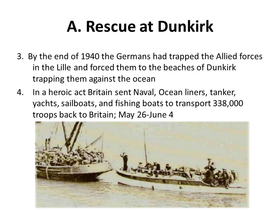 A. Rescue at Dunkirk 3.