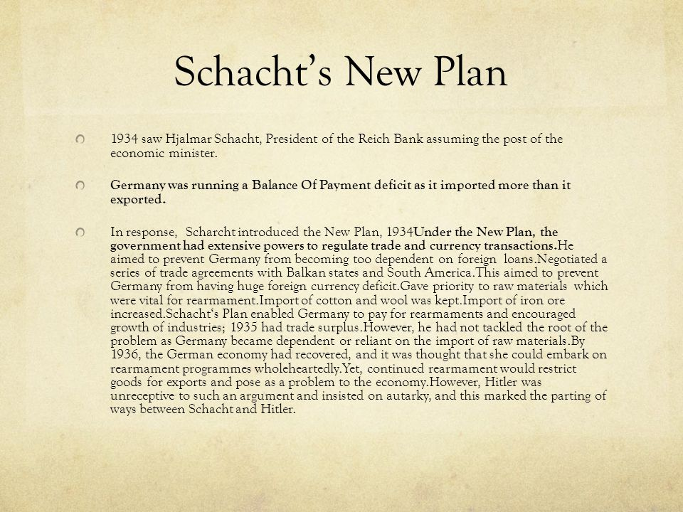 Goring and his 4-year Plan The continued rearmament would restrict goods for exports which would undermine the economy.