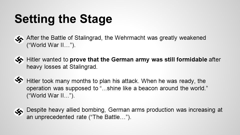 ●After the Battle of Stalingrad, the Wehrmacht was greatly weakened ( World War II… ).