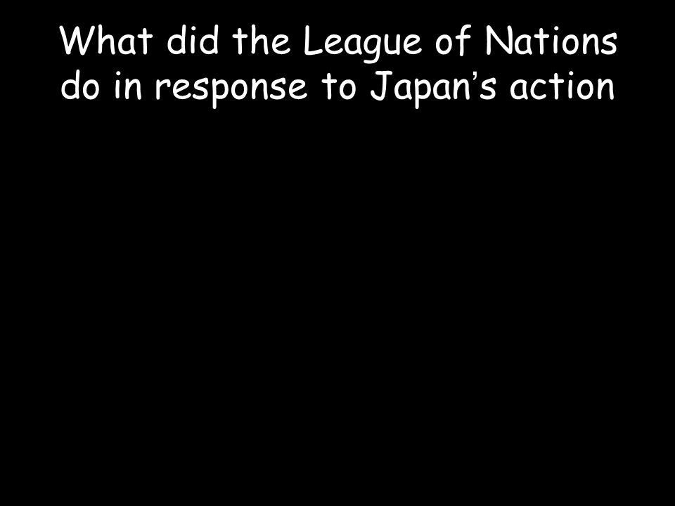 What did the League of Nations do in response to Japan's action