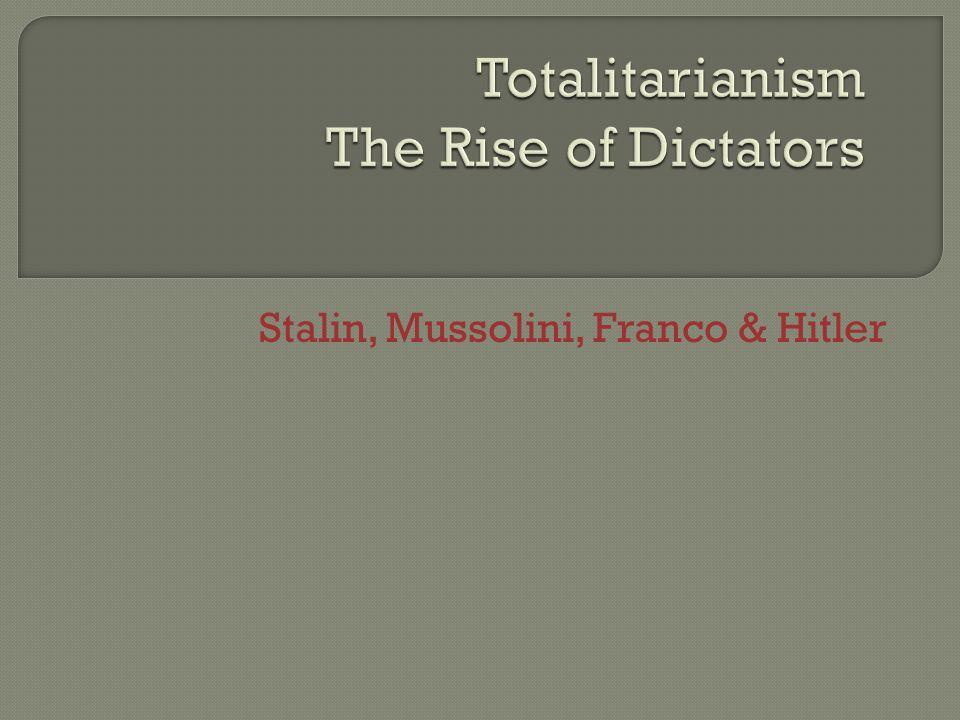 Stalin, Mussolini, Franco & Hitler
