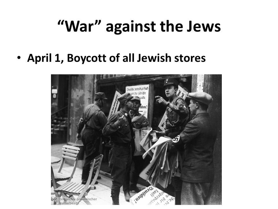 """""""War"""" against the Jews April 1, Boycott of all Jewish stores"""