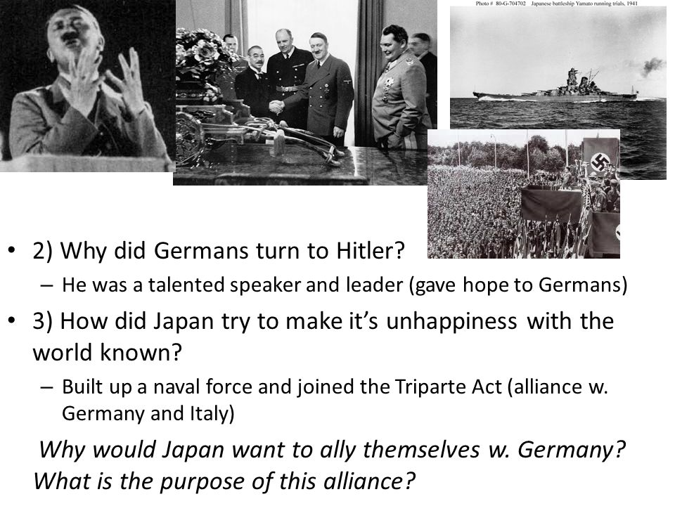 2) Why did Germans turn to Hitler.