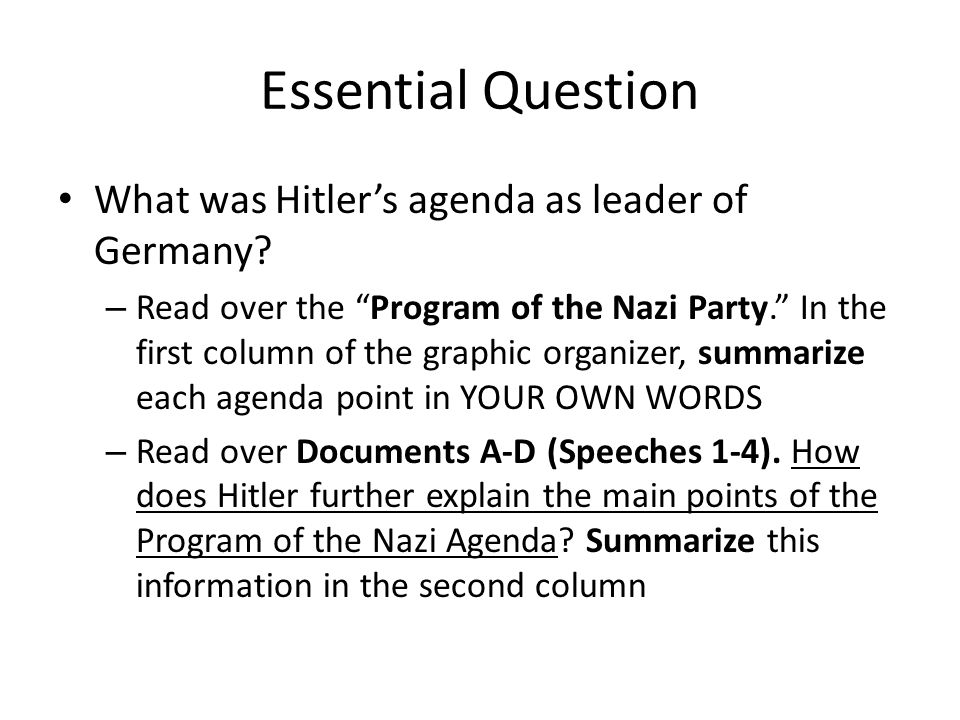 Essential Question What was Hitler's agenda as leader of Germany.