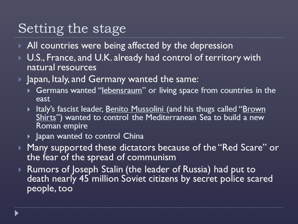 Setting the stage  All countries were being affected by the depression  U.S., France, and U.K.