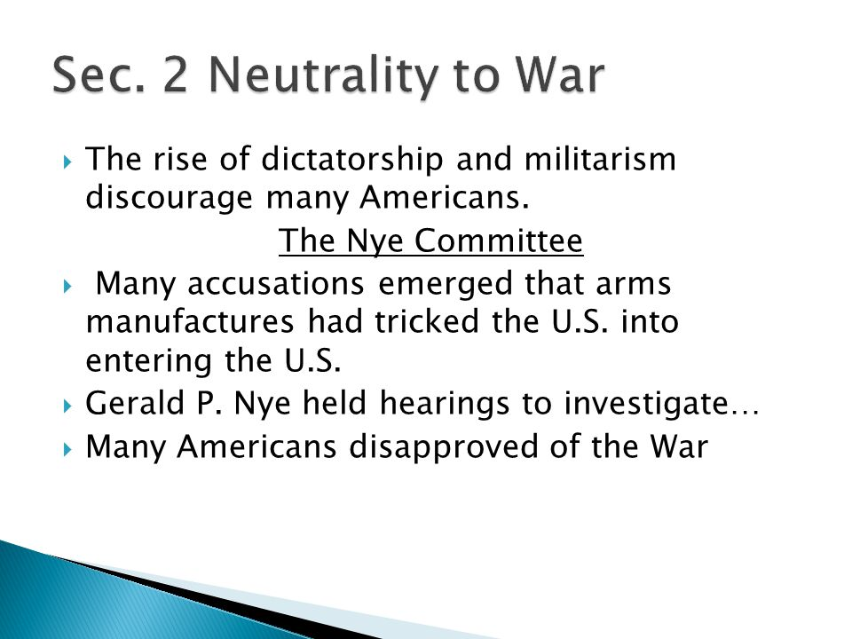  The rise of dictatorship and militarism discourage many Americans.