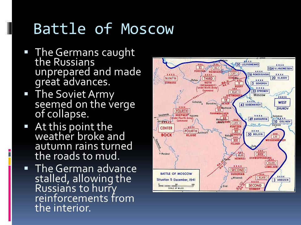 Battle of Moscow  The Germans caught the Russians unprepared and made great advances.