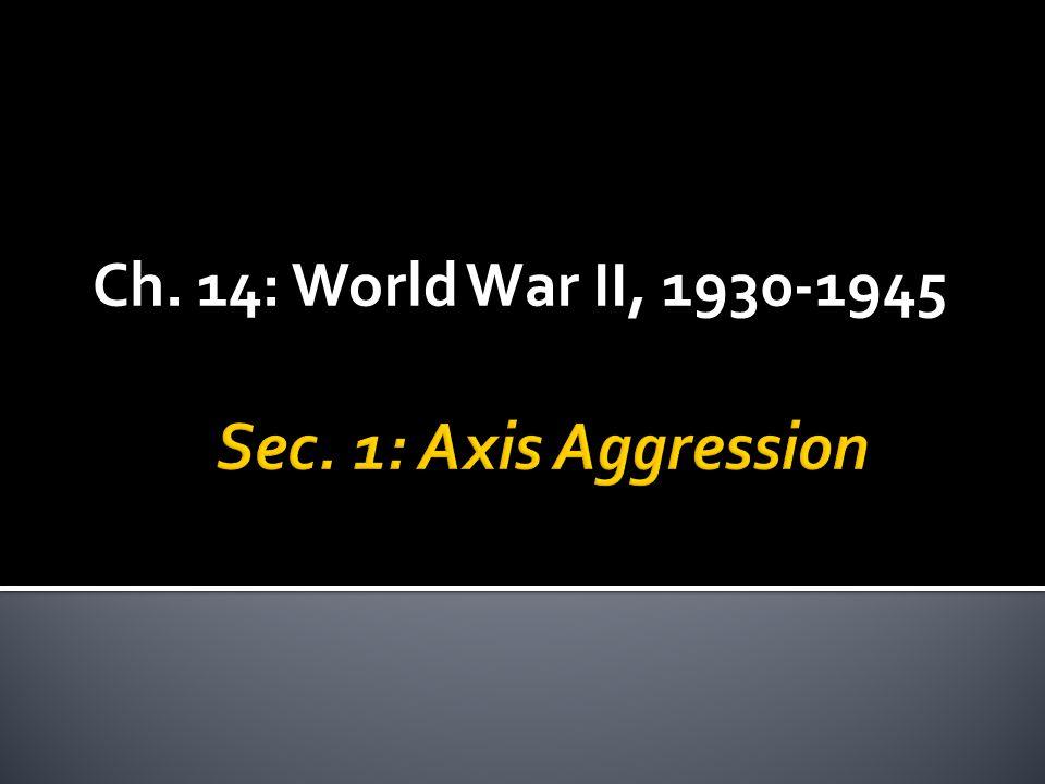 Ch. 14: World War II, 1930-1945