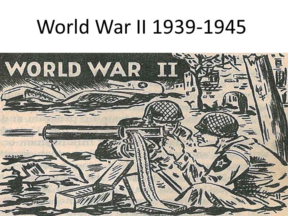 World War II 1939-1945