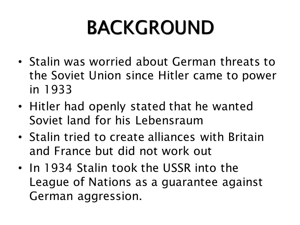 Nazi-Soviet Pact 1939 Nonaggression agreement between Germany and Soviet Union Secretly, they agreed to divide Poland Gave Germany a free hand to inva