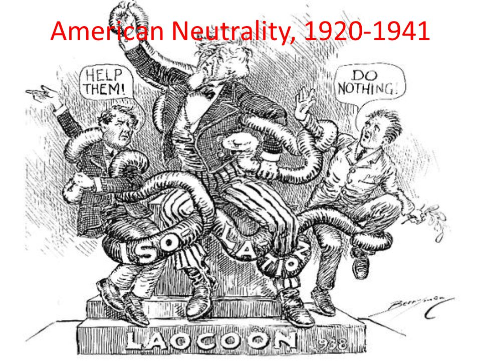 American Neutrality, 1920-1941
