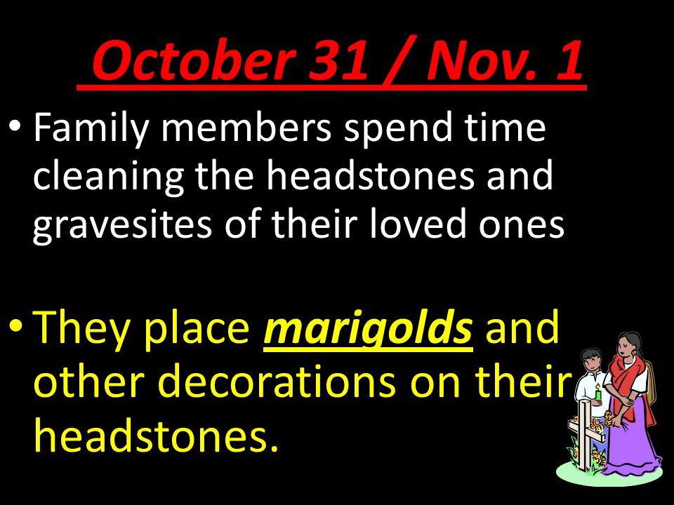October 31 / Nov.