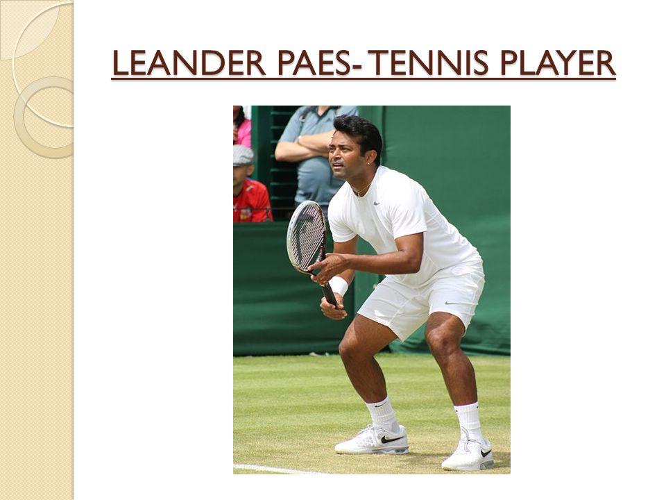 LEANDER PAES- TENNIS PLAYER