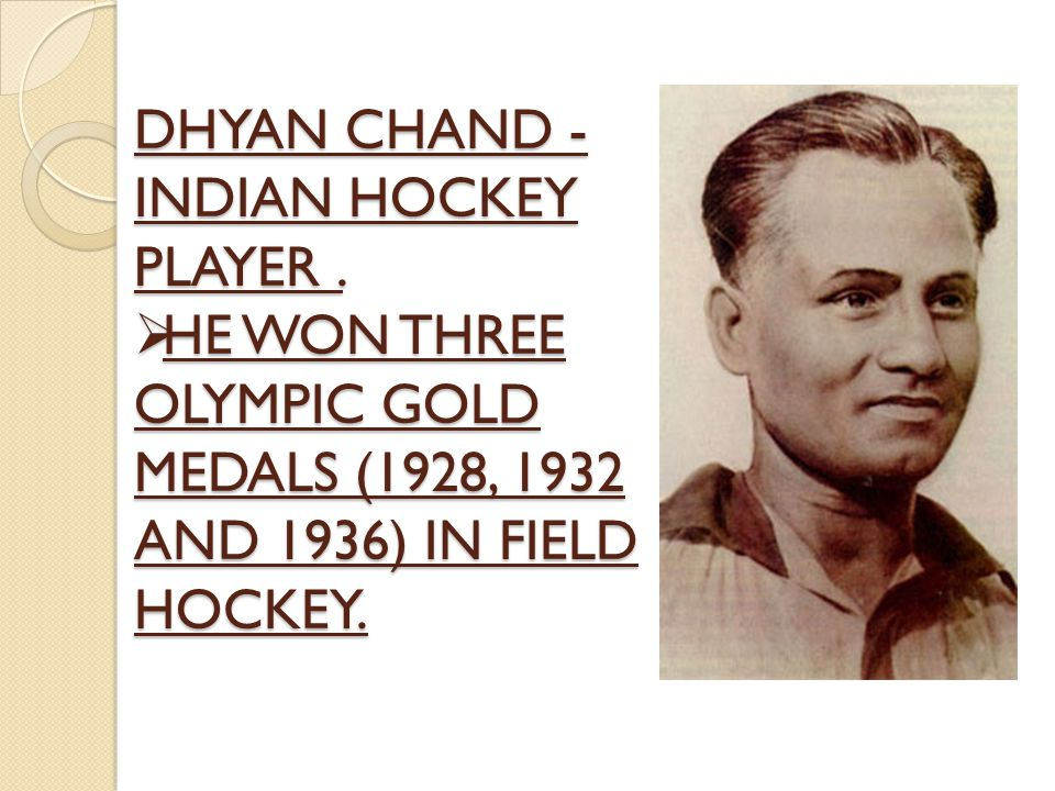 DHYAN CHAND - INDIAN HOCKEY PLAYER.