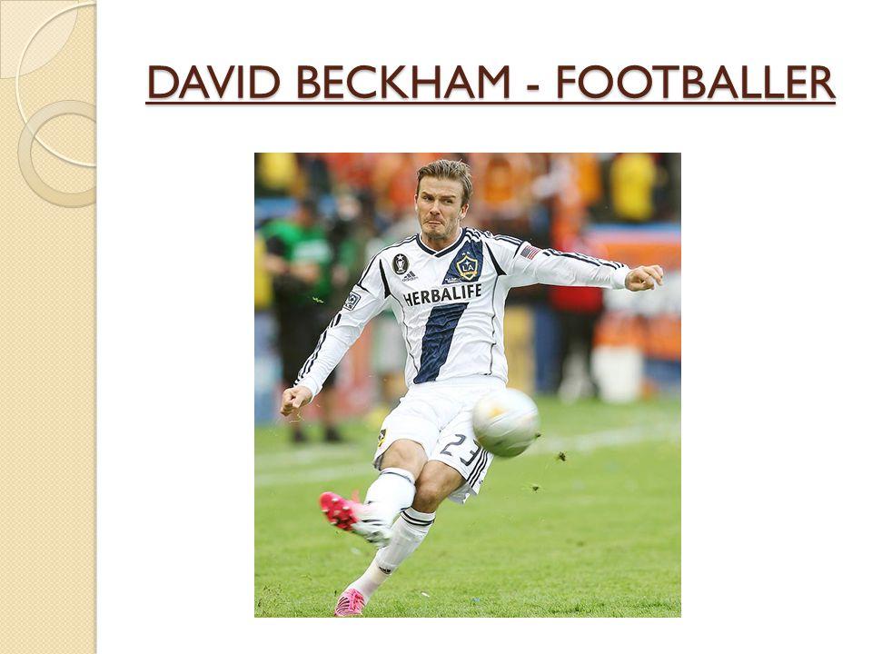 DAVID BECKHAM - FOOTBALLER