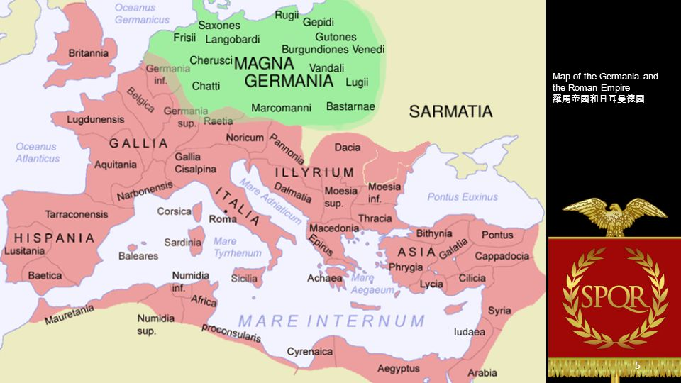The Greater Empire of Germania Germanic tribes 日耳曼部落時期 4