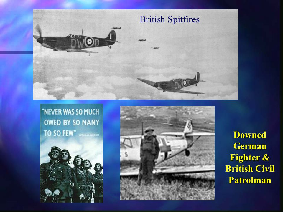 The Battle of Britain 1940 n Operation Sea Lion –Planned German invasion of GB n Luftwaffe first concentrated on aerodromes & shipping but turned to bombing cities –To demoralize populace n RDF and Ultra help protect GB n Some US volunteers participate