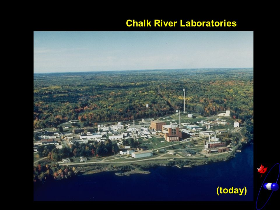 Chalk River Laboratories (today)