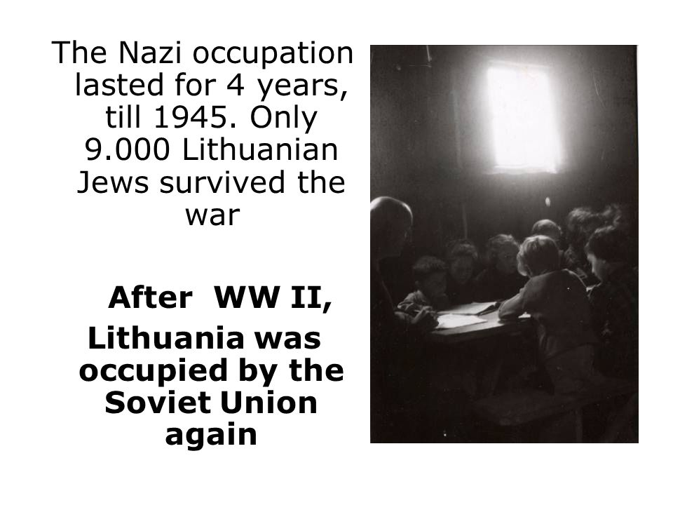 The Nazi occupation lasted for 4 years, till 1945.