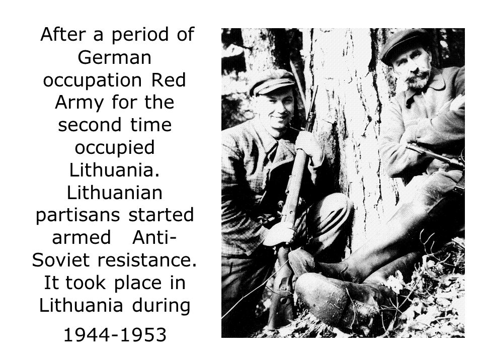 After a period of German occupation Red Army for the second time occupied Lithuania.