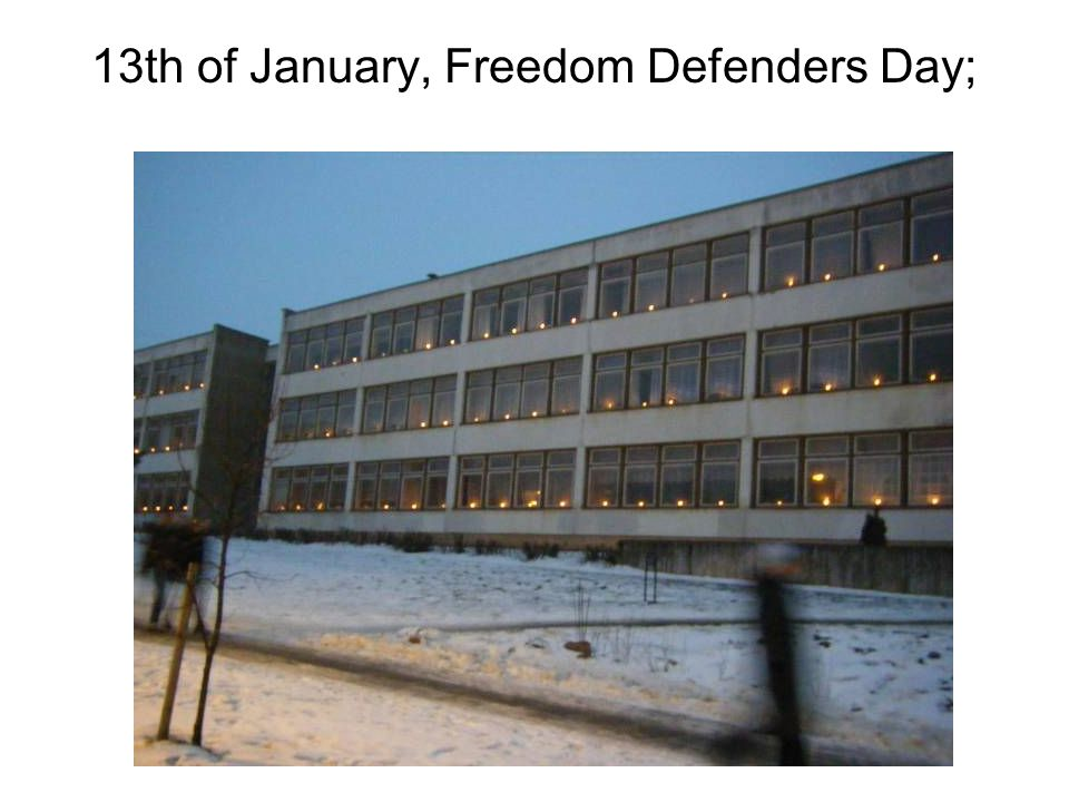 13th of January, Freedom Defenders Day;