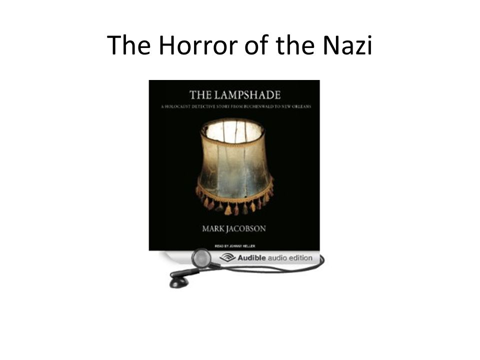 The Horror of the Nazi