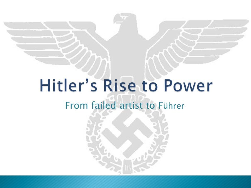  After WWI, Hitler worked as an intelligence officer with the German Army.