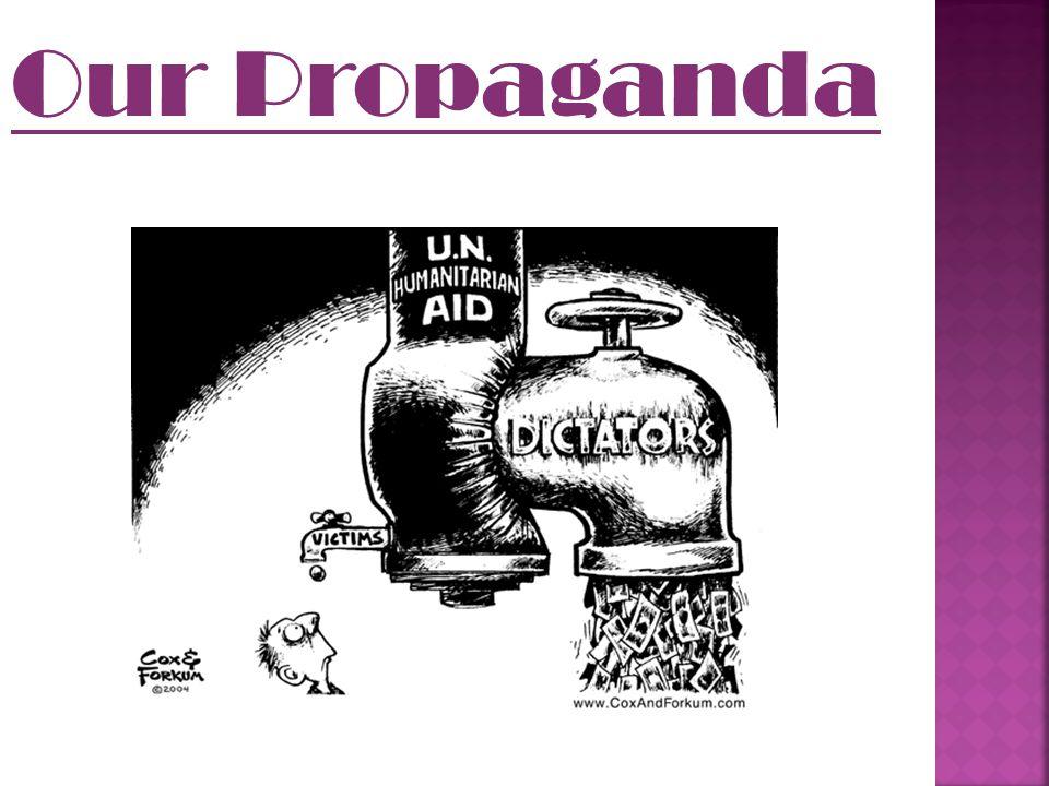 Our Propaganda