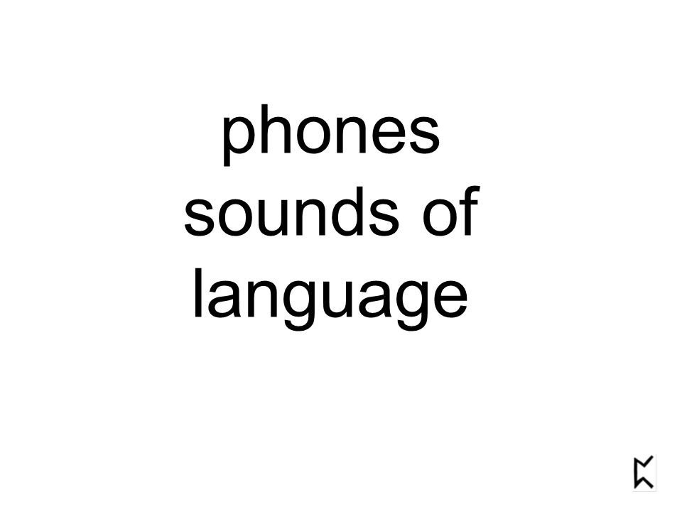 phones sounds of language