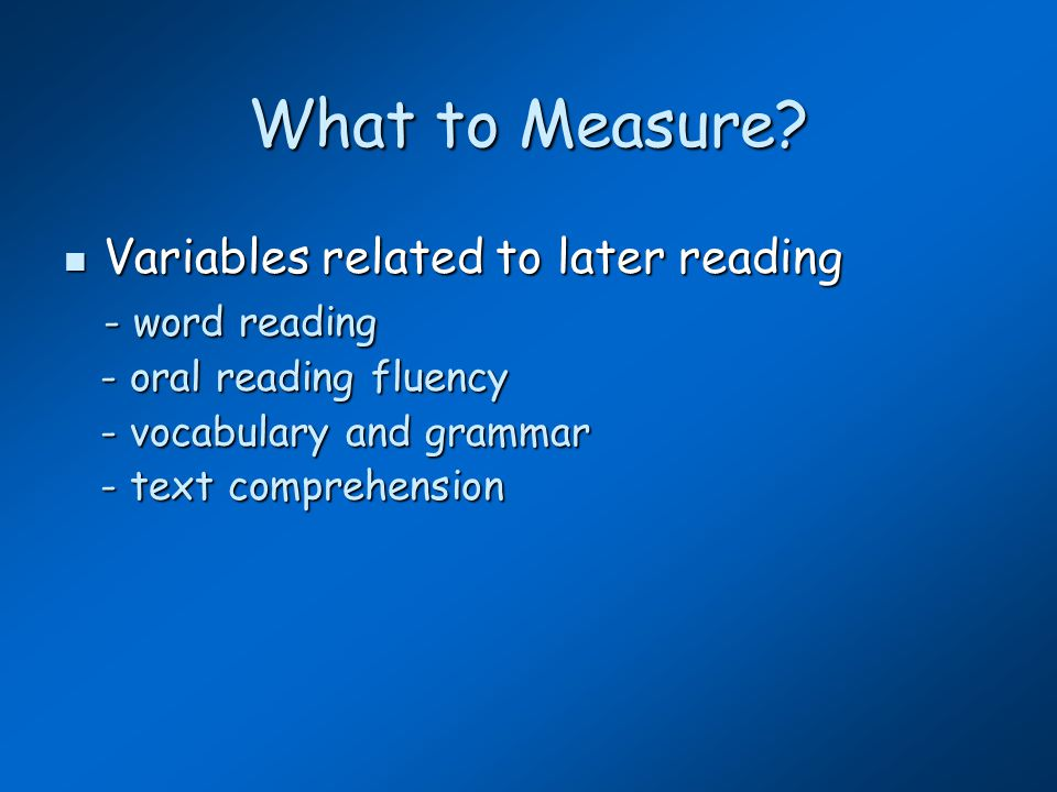 Reading Screening Measures Hugh Catts, April 2006, http://nrcld.org/sea/index.html  Texas Primary Reading Inventory (Foorman et al., 1998).