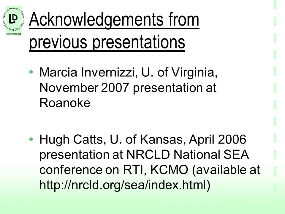 Acknowledgements from previous presentations Marcia Invernizzi, U.