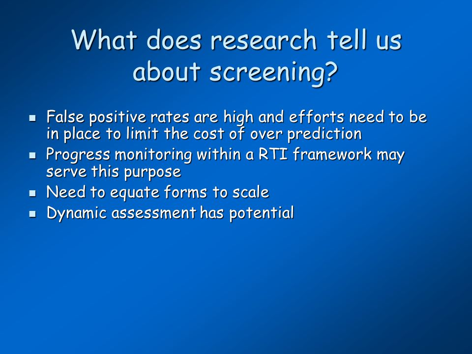 What does research tell us about screening.